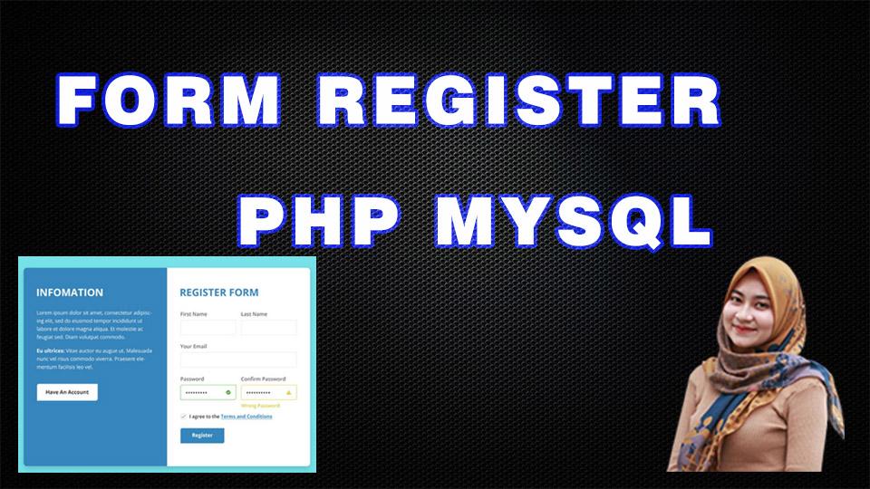 Membuat Form Registrasi Dengan PHP MySql